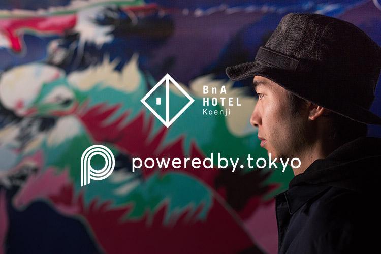 BnA x POWEREDBY.TOKYO